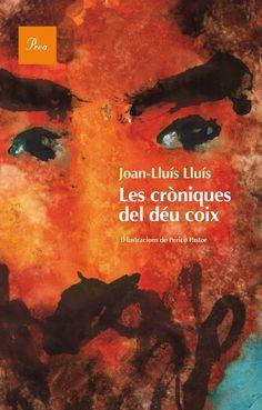 Les Cròniques del déu coix / Joan-Lluís Lluís