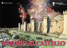 """A Gradara il Medioevo prende vita con l'Assedio al Castello per tre giorni con """"Anno Domini 1445 – Un Anno all'Assedio"""".Botteghe, spettacoli, vestiti d'epoca."""