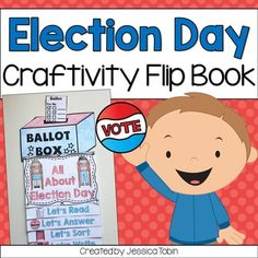Election Day Flip Book Craftivity This Election Day activity includes a mini flip book plus a craft topper for decorations. This is perfect for learning about Election Day while having interactive fun and creating a great wall display for the kids and school to see.