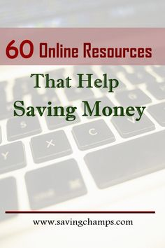 Check out the 60 amazing online resources that help saving money. Money saving tips on how to cut spending, improve budget, and live a frugal life.