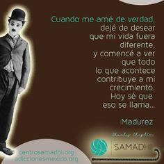 Madurez - Cuando me amé  de verdad - Charles Chaplin