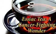 Essiac Tea: 4 Secret Ingredients Treated Thousands of Cancer Patients #naturalbreastcancercures