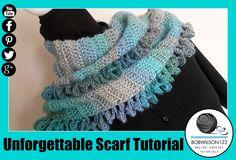 Crochet Unforgettable Scarf Tutorial