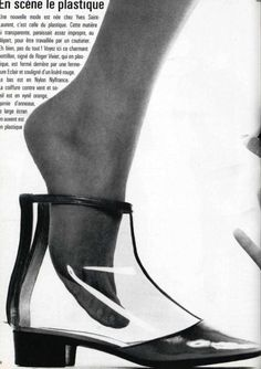 In 1966 Roger Vivier designs transparent-plastic shoes and boots for Yves Saint Laurent.