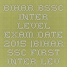 Bihar BSSC Inter Level Exam Date 2015 |Bihar SSC First Inter Level Exam Date & Admit Card 2014-15 | Indiaexamupdate.in