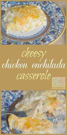 Cheesy Chicken Enchilada Casserole #DoUsAFlavor #sponsored #MC