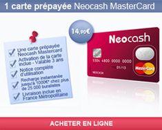 Carte bancaire prépayée MasterCard NeoCash pour 14,90€ sur 3 ans, soit moins de 5€ par an.