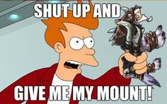 World of Warcraft Warcraft Funny, Horde, Shut Up, World Of Warcraft, Facebook Sign Up, Give It To Me, Gaming, Family Guy, Fictional Characters
