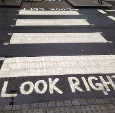 - LOOK RIGHT -