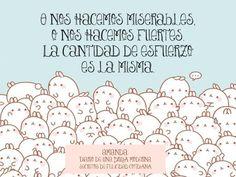 O nos hacemos miserables, o nos hacemos fuertes. La cantidad de esfuerzo es la misma.  Carlos Castaneda (antropólogo y escritor peruano) #secretosdefelicidadcotidiana #diariodeunabrujamoderna #crecimientopersonal #citas