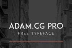 ADAM CG PRO free typeface previously titled ADAM – is an all caps, sans-serif typeface inspired by Futura. Its sharp, clean appearance makes it a su...