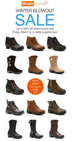 New markdowns!  Get up to 60% off on our 72-hour blowout sale! | Alegria Shoe Shop #alegriashoes #sale #boots