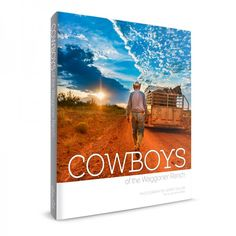 Cowboys of the Waggoner Ranch coffee table book | Made in Texas