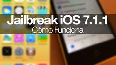 Cómo funciona el Jailbreak de iOS 7.1.1