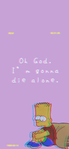 Check out this awesome collection of Sad Bart Simpson wallpapers, with 7 Sad Bart Simpson wallpaper pictures for your desktop, phone or tablet. Vintage Phone Wallpaper, Simpson Wallpaper Iphone, Tumblr Iphone Wallpaper, Sad Wallpaper, Fashion Wallpaper, Wallpaper Quotes, Iphone Backgrounds, Wallpaper Backgrounds, Cute Tumblr Wallpaper