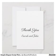 Shop Simple Elegant Script Photo Wedding Thank You Card created by BeautifulProducts. Appreciation Cards, Wedding Thank You Cards, Simple Weddings, Script, Create Your Own, Black And White, Elegant, Nice, Paper