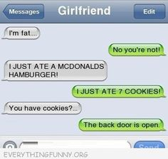 ha! minus the fact it says girlfriend.. this would be a convo we would have!