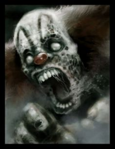 Scary Clown Faces | My impression…? Clowns are sweet and innocent and bring joy and ...