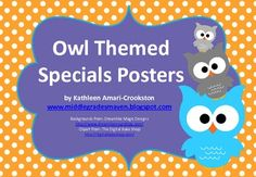 Freebie! These are cute owl themed posters for the following specials: art, music, P.E., library, and technology!