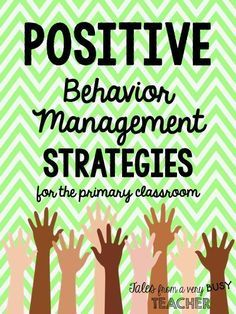 Don't miss these 10 super effective behavior management strategies. Great for upper elementary too!: