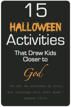 Discover How to Turn Halloween into a Teaching Moment That Draws Children Closer to God #sundayschool