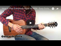 Easy Fingerpicking Pattern - Everybody Hurts by REM - GUITARHABITS