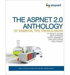 """Read """"The ASP.NET Anthology 101 Essential Tips, Tricks & Hacks"""" by Scott Allen available from Rakuten Kobo. An ASP.NET book that just helps you get things done! This book contains a collection of 101 best practice, object or. Computer Programming Books, New Books, I Shop, Essentials, Hacks, Tips, Pdf, Free Ebooks, Magazines"""
