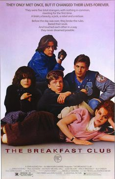 the breakfast club, 1985 (hearing don't you forget about me once a day is the best part of work)