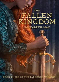 Cover Reveal: The Fallen Kingdom by Elizabeth May - On sale June 13, 2017! #CoverReveal