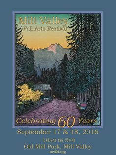 Find me at the 60th Annual Mill Valley Fall Arts Festival! Mill Valley Fall Arts Festival, Old Mill Park, Mill Valley, California, redwoods, art, art fair, art festival, art show, fall festivals, Northern California Landscape Painting, Sonoma County Landscape Painting, Sonoma Sounty, Marin County Landscape Painting, Marin County, wine country landscape painting, wine country, wine country landscape, wine country painting, original oil painting, oil painting, painting, Terry Sauve…