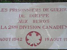 Les Prisonniers de guerre de Dieppe aux Héros de la 2è Division Canadienne  19 août 1942