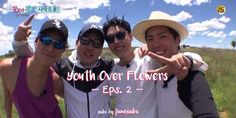 SUBS BY JUNE | Youth Over Flowers in Africa