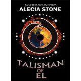 Talisman Of El (Kindle Edition)By Alecia Stone