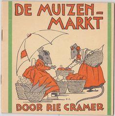 De muizenmarkt - Rie Cramer 1955 G.B. van Goor zonen's uitgeversmaatschappij N.V. De Nederlandsche boekhandel