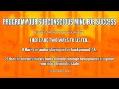 ▶ Program Your Subconscious Mind For Success (With Audible & Subliminal Affirmations) - YouTube