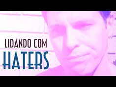 Lidando com Haters - EMVB - Emerson Martins Video Blog 2013