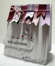 Heartfelt Creations | Lets Celebrate