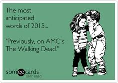 The six words every TWD fan longs to hear...