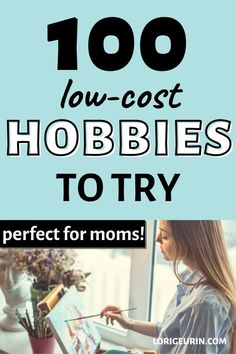 Need some excitement in your life? Try one of these 100 low cost hobbies that are perfect for women and moms. #hobbies #hobbiesforwomen #hobbiestotry #hobbiestodoathome #cheaphobbies Diy Crafts And Hobbies, Cheap Hobbies, Hobbies For Women, Hobbies To Try, Hobbies That Make Money, Crafts To Sell, How To Make Money, Harvard Photography, Meals On Wheels