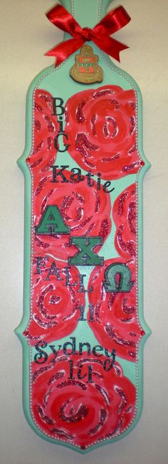 The paddle I made for my big!!! #AXO #AlphaChiOmega #sorority #paddle @Truly Sisters
