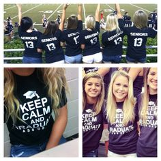 Class of 2013 T-Shirt - Keep Calm and Graduate. Except ours would be 2014 for graduating nursing school! I'll have to remember this for our clothing sale! Senior Year 2015, Senior Tshirts, Student Council, To Infinity And Beyond, Nursing Students, T Shirts For Women, Clothes For Women, Keep Calm, Just In Case