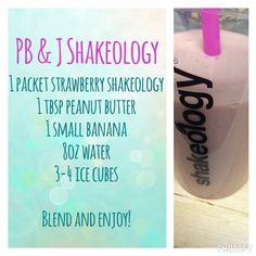 PB and J shakeology! Made with strawberry shakeology!