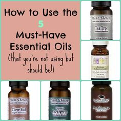 How to Use 5 Must-Have #essentialoils that you're not using but should be!  (and how to get a good deal on them!)