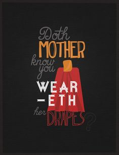 Doth Mother Know?