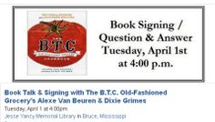 Join us on Tuesday, April 1st at 4 p.m. for a Book Talk & Signing with Alexe Van Beuren and Dixie Grimes of The B.T.C. Old-Fashioned Grocery. Van Beuren and Grimes will be signing their newly released book  Copies of the book will be available for purchase.
