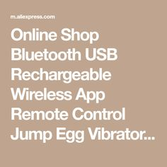 Online Shop Bluetooth USB Rechargeable Wireless App Remote Control Jump Egg Vibrators Silicone Vibrating Egg Vibrator Sex Toys for Woman | Aliexpress Mobile