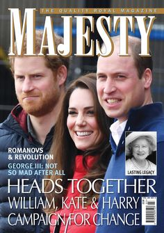 Majesty/Joe Little (@MajestyMagazine) on Twitter:  March 2017 issue of Majesty Magazine with the Duke and Duchess of Cambridge and Prince Harry on the cover