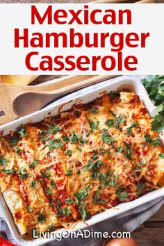 Hamburger Casserole Recipes For Quick And Easy Meals! – – Living on a Dime Hashbrown Hamburger Casserole, Hamburger Hash, Hamburger Dishes, Ground Beef Recipes Mexican, Mexican Food Recipes, Quick Hamburger Recipes, Easy Casserole Recipes, Casserole Dishes, Quick Meals