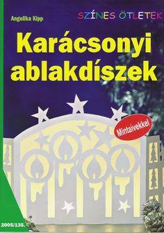 Karácsonyi ablakdíszek - Zsuzsi tanitoneni - Picasa Webalbumok