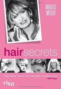 Hair Secrets: Pflege, Styling, Frisuren, Frabe, Dauerwellen, Extensions, Ponys von Marlies Möller http://www.amazon.de/dp/3868830006/ref=cm_sw_r_pi_dp_KD.tub1W3WB0T